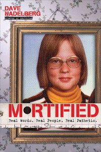 Mortified Book #1
